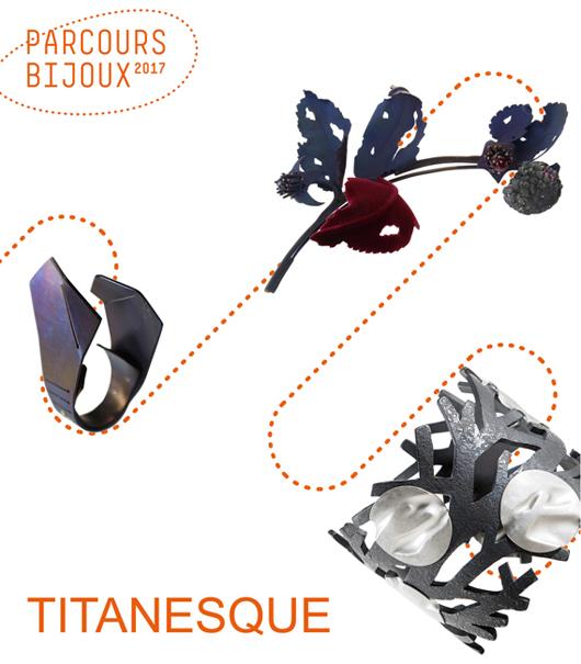Parcours Bijoux 2017, exposition 'Titanesque' à la galerie Elsa Vanier, à Paris